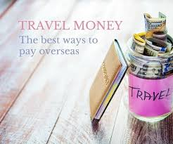 travel money images Travel money options the best ways to pay overseas jpg