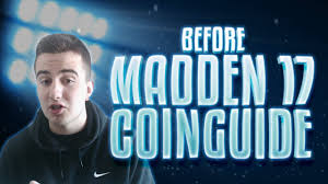 madden 17 coin guide accelerate your coins at the start youtube