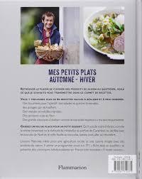 dernier livre de cuisine de laurent mariotte amazon fr mes petits plats automne hiver laurent mariotte livres