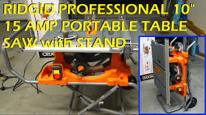 ridgid table saw r4513 parts ridgid 10 15 amp portable table saw with stand model r4513 youtube