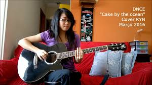 dnce cake by the ocean acoustic cover kyn lyrics youtube