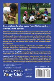 the united states pony club manual of horsemanship basics for