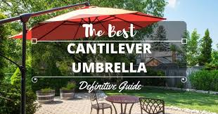 Best Cantilever Patio Umbrella Best Cantilever Umbrella Reviews 2017 Top Gardeningnature