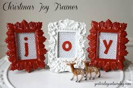 Christmas Craft Decor - craft lightning christmas joy frames yesterday on tuesday