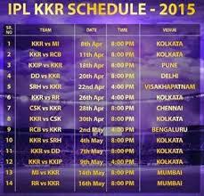2016 ipl match list kkr match date time in ipl 2015 kolkata knight riders match