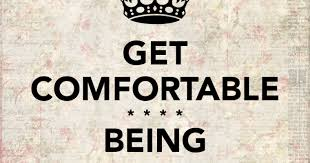 Get Comfortable From