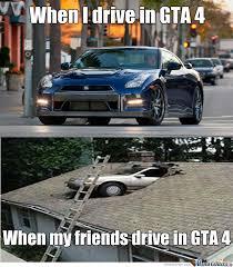 Gta 4 Memes - gta 4 driving is fun by americannyc meme center