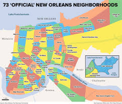 Louisiana Parish Map With Cities by The 73 U0027official U0027 New Orleans Neighborhoods Why They Exist And