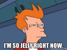 Jelly Meme - i m so jelly right now futurama fry meme generator