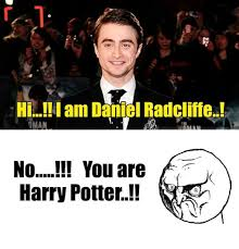 No You Are Meme - h am daniel radcliffe gman no you are harry potter potter meme on
