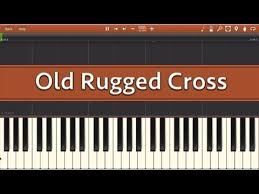 Play The Old Rugged Cross Youtube Old Rugged Cross Roselawnlutheran