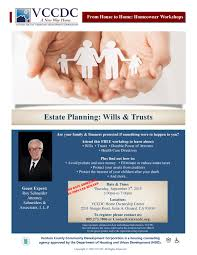upcoming events estate planning wills u0026 trusts workshop