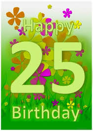 25th birthday card quotes quotesgram 52 25th birthday wishes