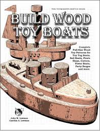 Wooden Toy Boat Plans Free by Jonny Salme November 2014