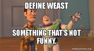 Define Internet Meme - define weast something that s not funny a dead meme make a meme