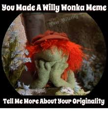 Funny Willy Wonka Memes - 25 best memes about willy wonka willy wonka memes