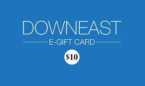 e gift card downeast e gift card downeast