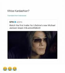 Khloe Kardashian Memes - khloe kardashian translate from indonesian spin watch the first