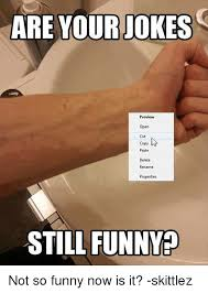Meme Copy And Paste - are your jokes preview open cut copy paste delete rename properties