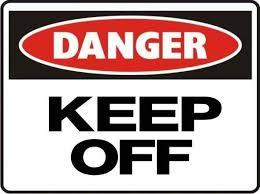pr19 signs of safety danger keep sign danger signs