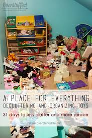 how to organize toys how to declutter and organize toys overstuffed