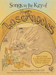 Free Baby Stuff In Los Angeles Ca Songs In The Key Of Los Angeles Josh Kun 9781626400009 Amazon