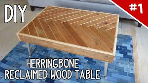 Build A Wood Table Top by Diy Herringbone Reclaimed Wood Table Part 1 Of 2 Youtube