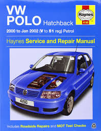 vw polo hatchback petrol 00 jan 02 haynes repair manual