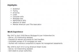 Underwriting Resume Examples by Underwriter Resume Sample X Loan Mortgage Underwriter Example