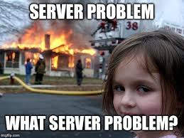 Server Memes - disaster girl meme imgflip