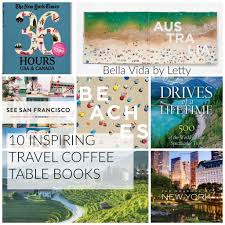 10 inspiring travel coffee table books 1024x1024 jpg