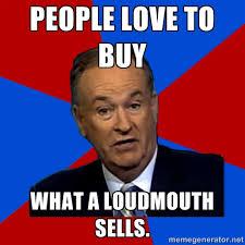 Bill Oreilly Meme - bill oreilly loudmouth meme bob eckhardt flickr