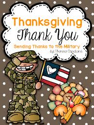 military thanksgiving a thanksgiving thank you to the military true life i u0027m a teacher