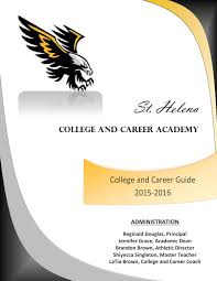st helena college and career academy u0027s 2015 16 college and career