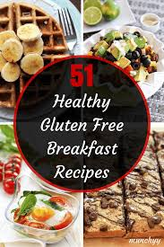 51 best healthy gluten free breakfast recipes munchyy