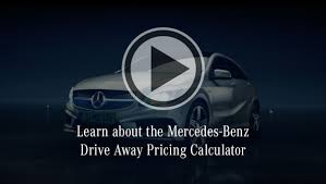 mercedes pricing mercedes drive away pricing calculator