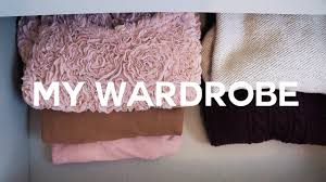 Cleaning Out Your Wardrobe by Cleaning Out My Closet Feat My Wardrobe Tour Youtube