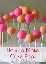 how to make cake how to make cake pops bakes