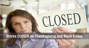 stores closing on thanksgiving and black friday couponista