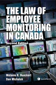 lexisnexis discount code the law of employee monitoring in canada 2nd edition lexisnexis