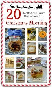 christmas breakfast brunch recipes 20 breakfast and brunch recipe ideas for christmas morning toot