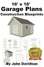 cheap garage shed plans find garage shed plans deals on line at get quotations 16 x 16 garage plans construction blueprints shed