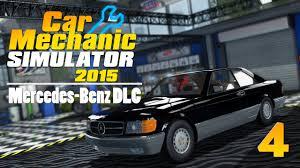 mercedes espa l car mechanic simulator 2015 mercedes 560 sec parte 4 en