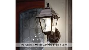 the cordless motion activated porch light youtube