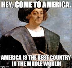 Christopher Columbus Memes - christopher columbus imgflip