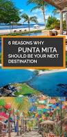Punta Mita Mexico Map by Best 25 Punta Mita Ideas On Pinterest Rent A Plane Dream