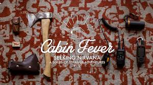 Seeking Series Trailer Seeking Nirvana Pt 2 Cabin Fever Trailer On Vimeo