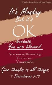 thanksgiving quotes pinterest best 25 monday morning blessing ideas on pinterest positive