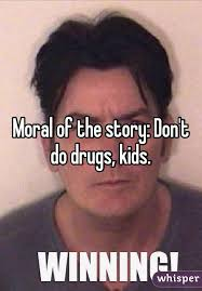 Don T Do Drugs Meme - of the story don t do drugs kids