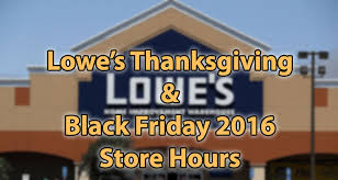 lowe s thanksgiving black friday hours 2016 earn the necklace